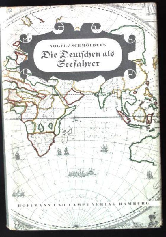 Die Deutschen als Seefahrer, kurze Geschichte des: Vogel, Walther: