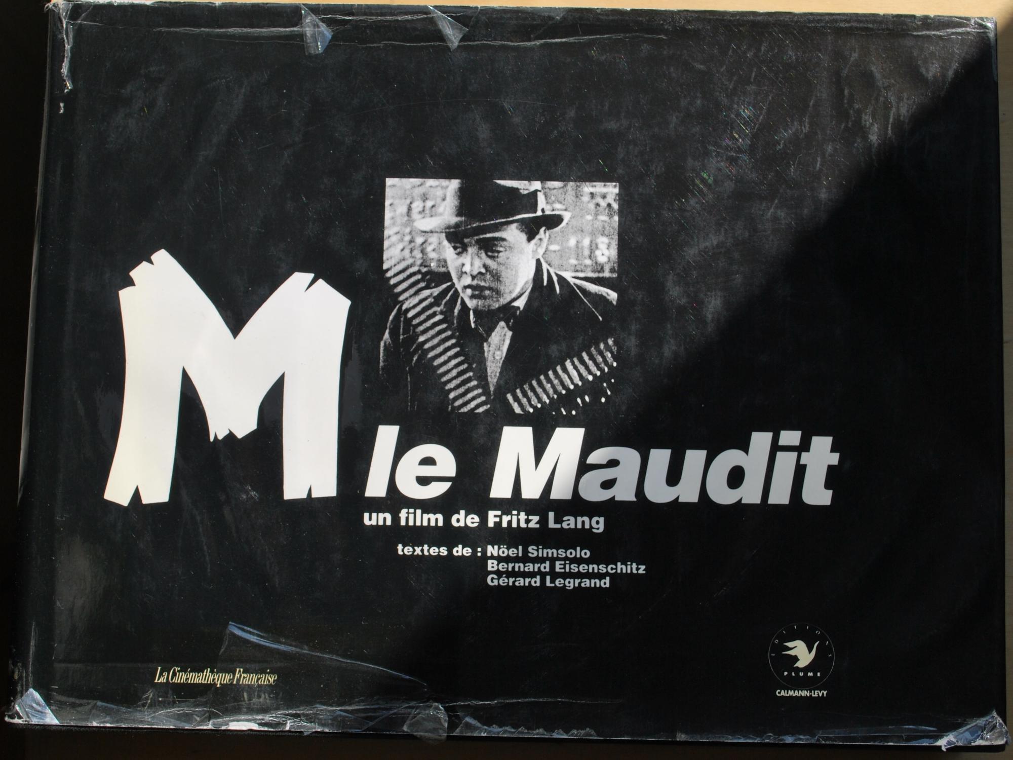 M le Maudit, un film de Fritz Lang - Noël Simsolo e.a.