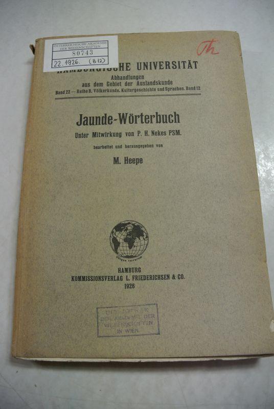 Jaunde-Wörterbuch. Hamburgische Universität. Abhandlungen aus dem Gebiet: Heepe, M. [Hrsg.]