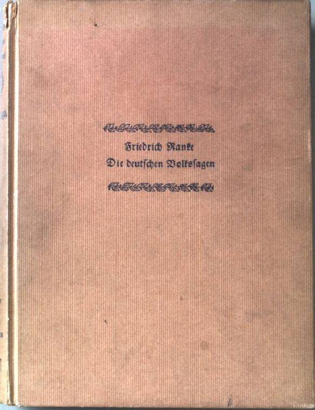 Die deutschen Volkssagen. Deutsches Sagenbuch. 4.Teil.: Ranke, Friedrich: