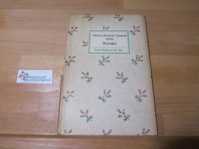 Gedichte. Insel-Bücherei ; Nr. 334: Hölty, Ludwig Christoph
