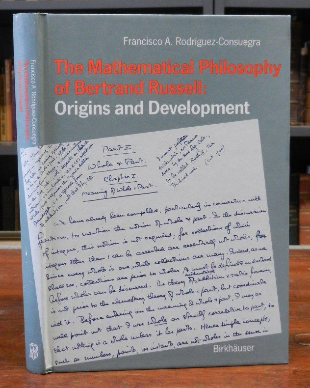 The Mathematical Philosophy of Bertrand Russell: Origins: Russell, Bertrand -