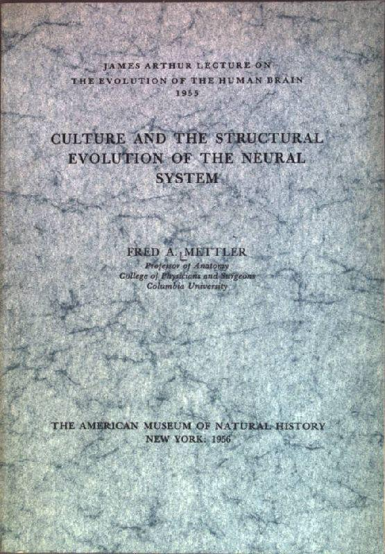 Culture and the Structural Evolution of the: Mettler, Fred A.: