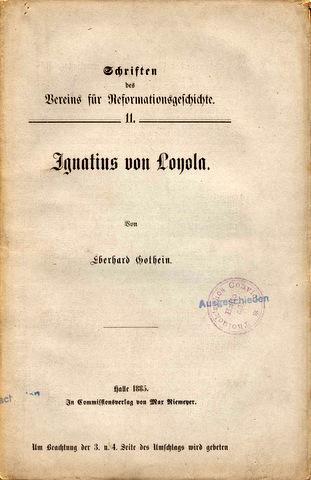 Ignatius von Loyola.: Loyola, Ignatius von