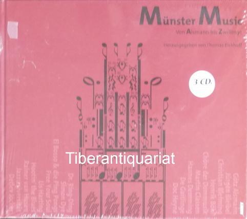 Münster Music. Von Alsmann bis Zwillinge. - Eickhoff, Thomas (Hrsg.)