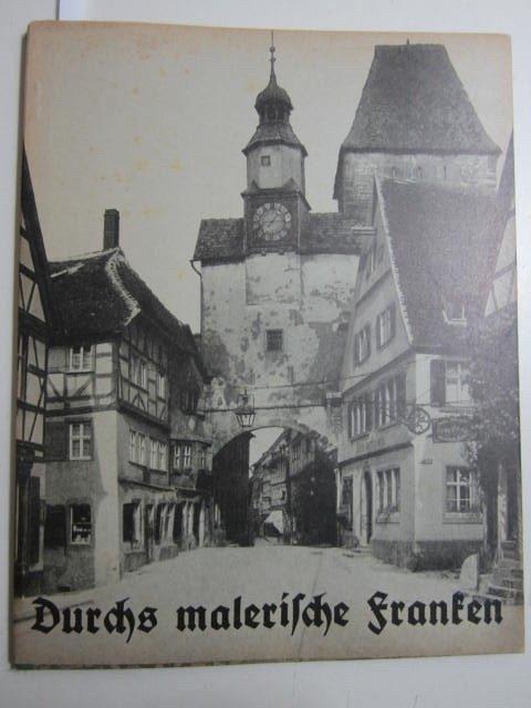 Durchs malerische Franken. Reihe Die deutschen Bücher.: Else Frobenius