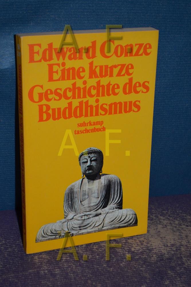 Eine kurze Geschichte des Buddhismus Übers., hrsg.: Conze, Edward: