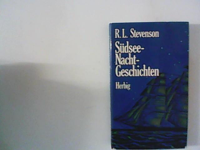 Südsee-Nachtgeschichten.[Ins Dt. übertr. von Heinrich Conrad]: Stevenson, Robert Louis: