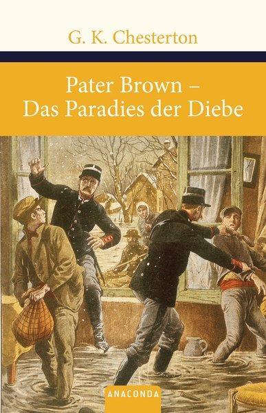 Pater Brown. Das Paradies der Diebe - Keith Chesterton, Gilbert