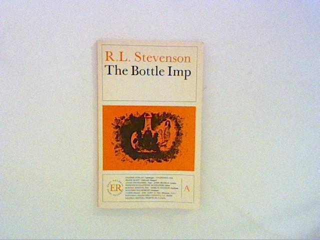 The bottle imp: Stevenson, Robert Louis:
