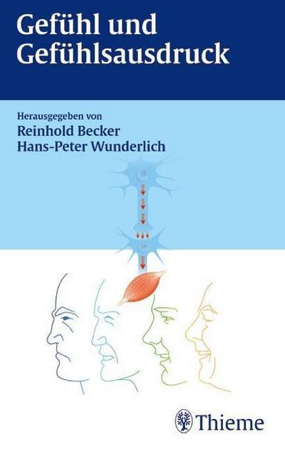 Gefühl und Gefühlsausdruck: Reinhold Becker