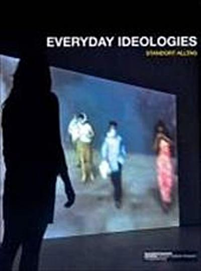 Everyday ideologies: Standort Alltag
