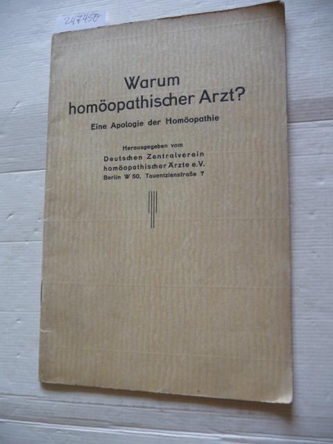 Warum homöopathischer Arzt ? Eine Apologie der: Planer, Reinhard u.a.