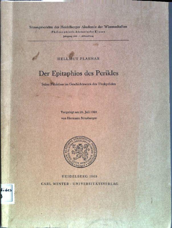 Der Epitaphios des Perikles: Seine Funktion im: Flashar, Hellmut: