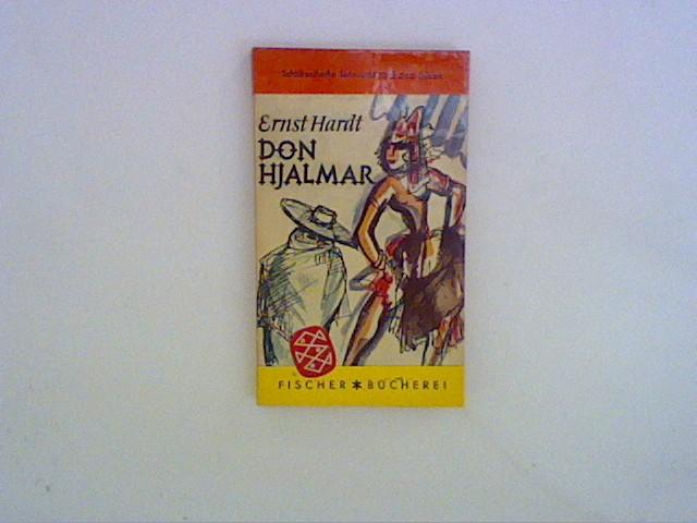 Don Hjalmar Bericht über vier Tage und: Hardt, Ernst: