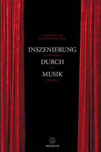 Inszenierung durch Musik - Redepenning, Dorothea + Steinheuer,Joachim