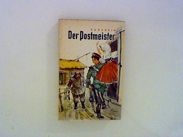 Der Postmeister und andere Erzählungen: Puschkin, Alexander: