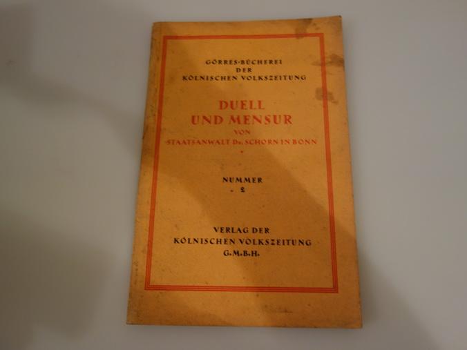 DUELL UND MENSUR.: Schorn Hubert
