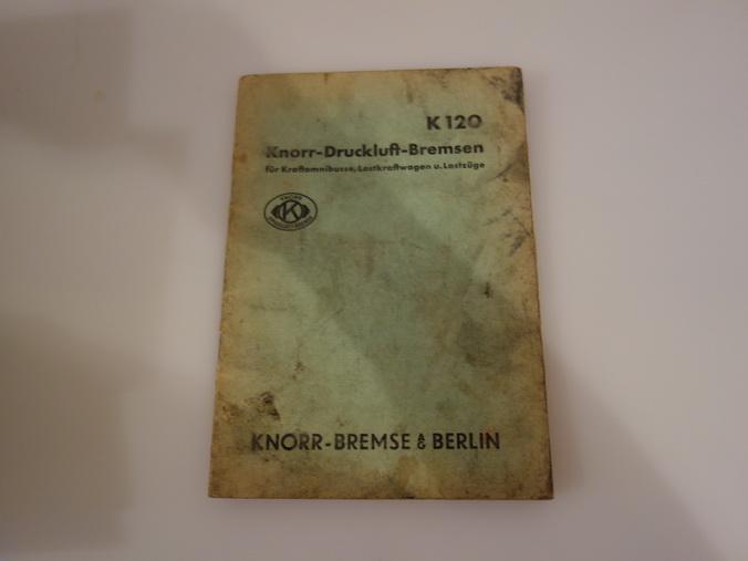 KNORR-DRUCKLUFT-BREMSEN. Für Kraftomnibusse, Lastkraftwagen und Lastzüge der: Hrsg.]: Knorr-Bremse AG