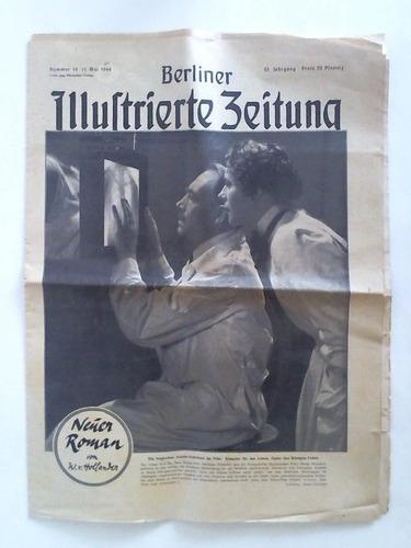 53. Jahrgang, Nummer 19, 11. Mai 1944: Berliner Illustrierte Zeitung
