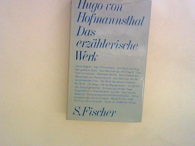 Das erzählerische Werk: Hofmannsthal, Hugo von: