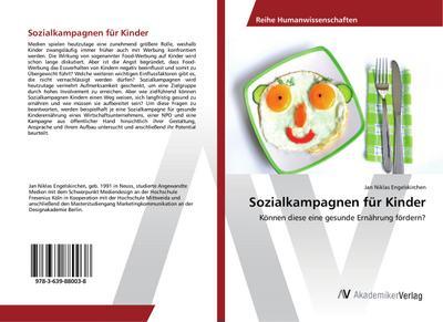 Sozialkampagnen für Kinder : Können diese eine gesunde Ernährung fördern? - Jan Niklas Engelskirchen