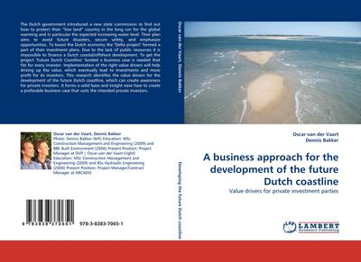 A business approach for the development of the future Dutch coastline : Value drivers for private investment parties - Oscar van der Vaart