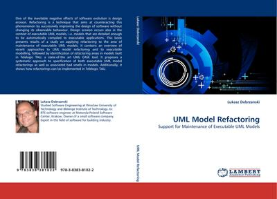 UML Model Refactoring : Support for Maintenance of Executable UML Models - Lukasz Dobrzanski