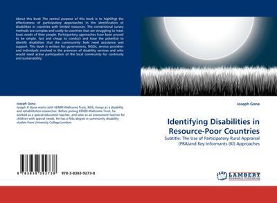 Identifying Disabilities in Resource-Poor Countries : Subtitle: The Use of Participatory Rural Appraisal (PRA)and Key Informants (KI) Approaches - Joseph Gona