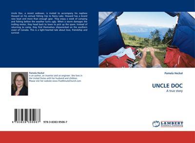 UNCLE DOC : A true story - Pamela Heckel