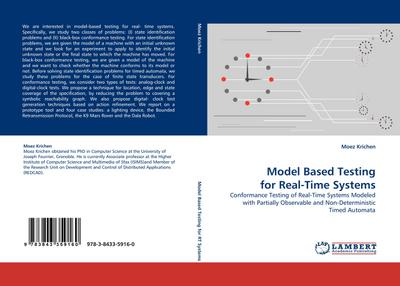 Model Based Testing for Real-Time Systems : Conformance Testing of Real-Time Systems Modeled with Partially Observable and Non-Deterministic Timed Automata - Moez Krichen