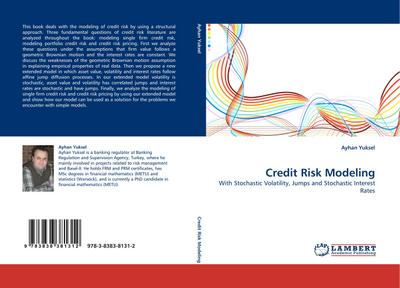 Credit Risk Modeling : With Stochastic Volatility, Jumps and Stochastic Interest Rates - Ayhan Yuksel