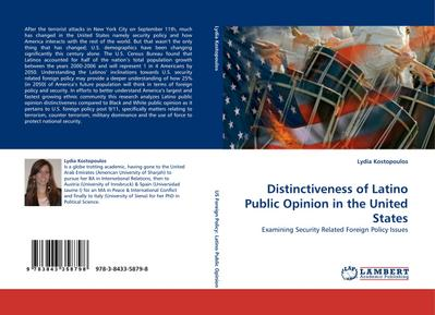 Distinctiveness of Latino Public Opinion in the United States : Examining Security Related Foreign Policy Issues - Lydia Kostopoulos