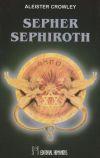 SEPHER SEPHIROTH - CROWLEY, ALEISTER