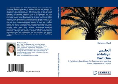 al-Jaleys Part One : A Proficiency Based Book For Teaching and Learning Arabic Language and Culture - Mohammed Jiyad