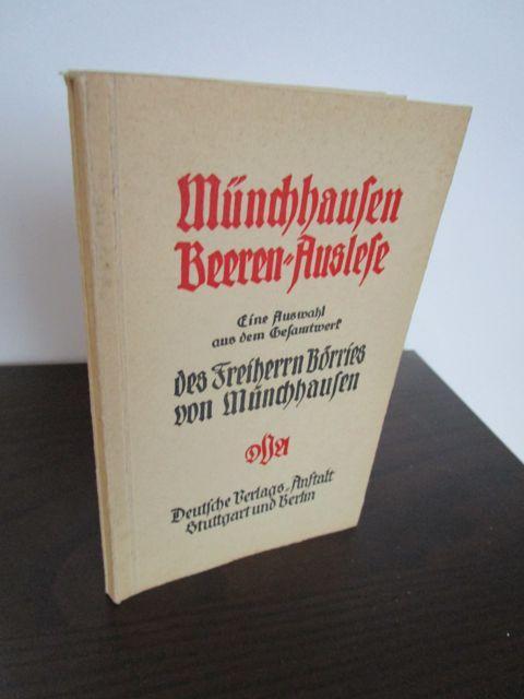 Münchhausen Beeren-Auslese. Eine Auswahl aus dem Gesamtwerk: Freiherr Börries von