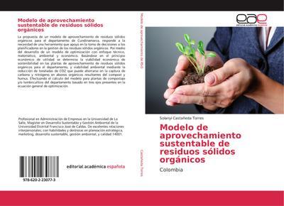 Modelo de aprovechamiento sustentable de residuos sólidos: Solanyi Castañeda Torres