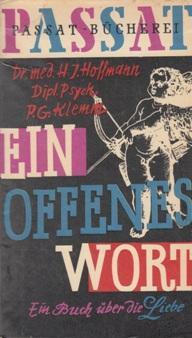 Ein offenes Wort. Ein Buch über die: H. J. Hoffmann
