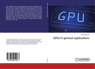 GPUs in general applications: Richard Forster