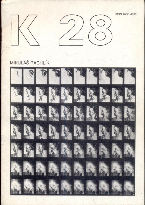 K 28. Revue K. Revue trimestrielle -: Kolar, Jiri
