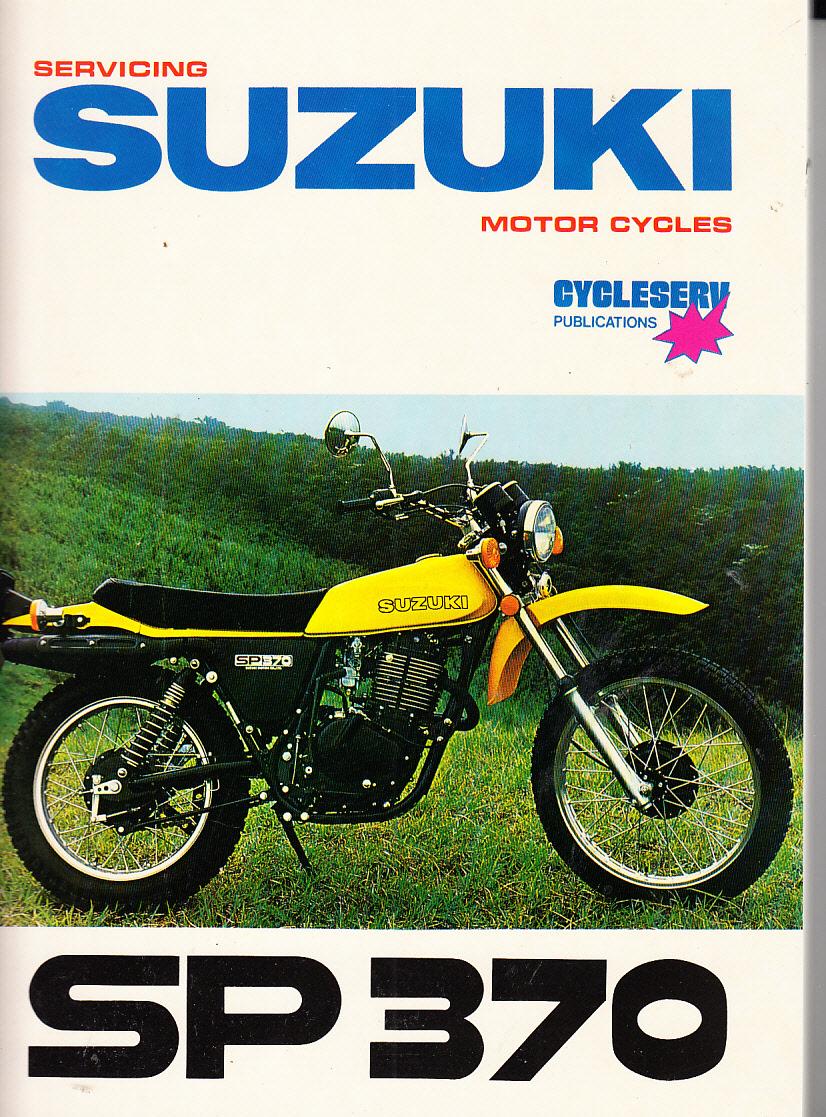 Suzuki Sp370 Workshop Service Repair Manual New Soft Cover 1976 Bob Vinnicombe