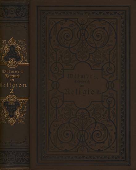 Lehrbuch der Religion Zweiter Band - Ein: Wilmers, W.: