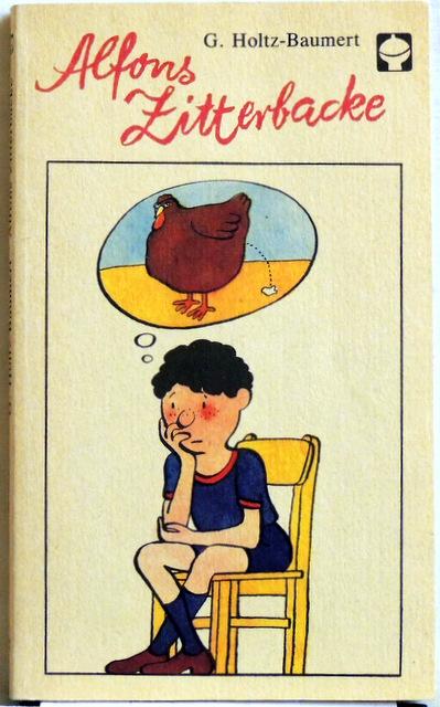 Alfons Zitterbacke Die Heiteren Geschichten Eines Pechvogels Von Holtz Baumert Gerhard 1983 3 Taschenbuch Auflage Peter Sodann Bibliothek Eg