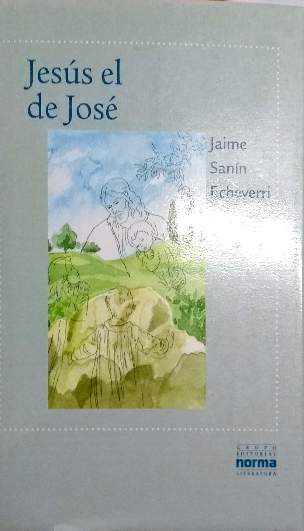 JESUS EL DE JOSE - JAIME SANIN ECHEVERRI
