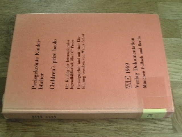 Preisgekrönte Kinderbücher. Ein Katalog der internationalen Jugendbibliothek: Scherf, Walter (Hg.):