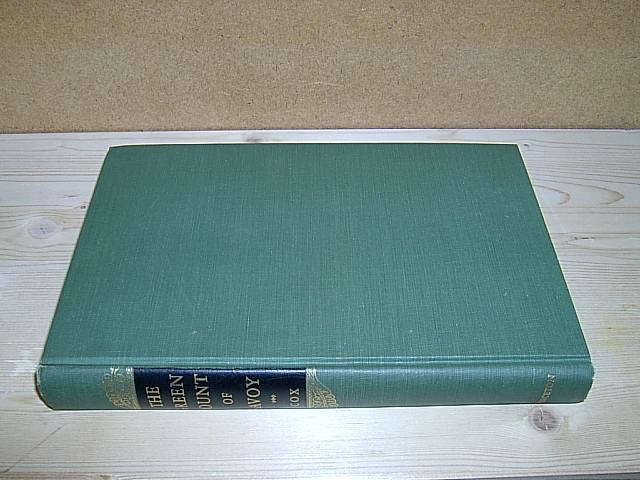 The Green Count of Savoy. Amadeus VI: Cox, Eugene L.:
