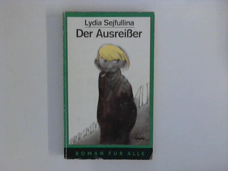 Der Ausreißer und andere Erzählungen.: Sejfullina, Lydia: