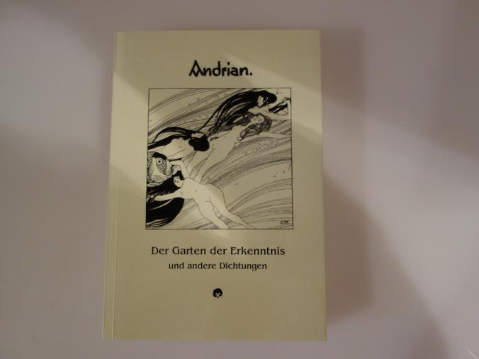 DER GARTEN DER ERKENNTNIS UND ANDERE DICHTUNGEN.: Andrian-Werburg Leopold von;