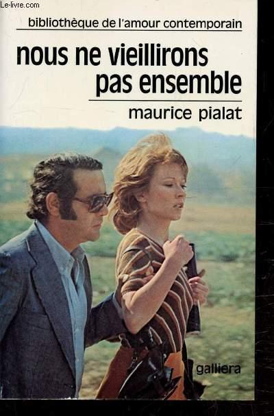 Maurice Pialat Vieillirons Ensemble Abebooks
