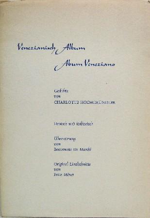 Venezianisch Album. Album Veneziano. Benvenuto De Marchi.: Hochgründler, Charlotte: